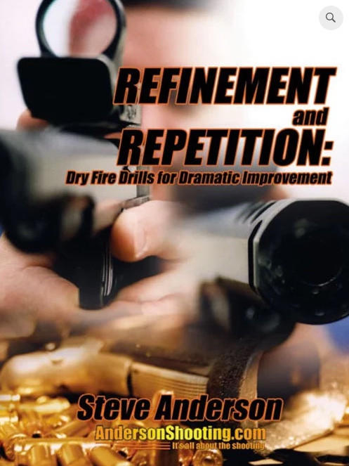 Refinement and Repetition: Dry-fire drills for Dramatic Improvement