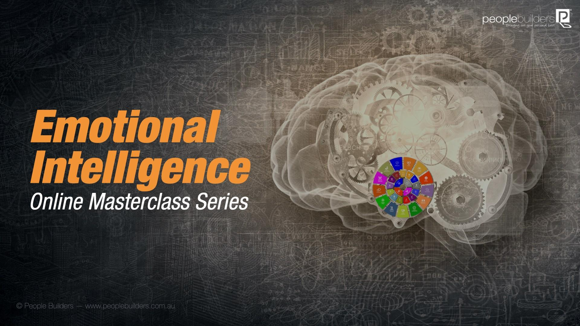 Emotional Intelligence Online Masterclass series poster showingBrain with gears and the People Builders 26 competencies wheel.