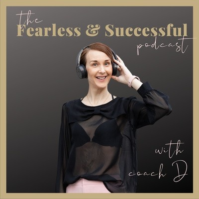 The Fearless and Successful Podcast logo featuring Coach D