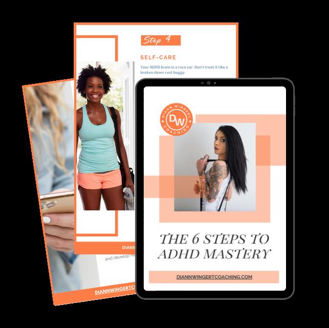 6 steps ADHD mastery