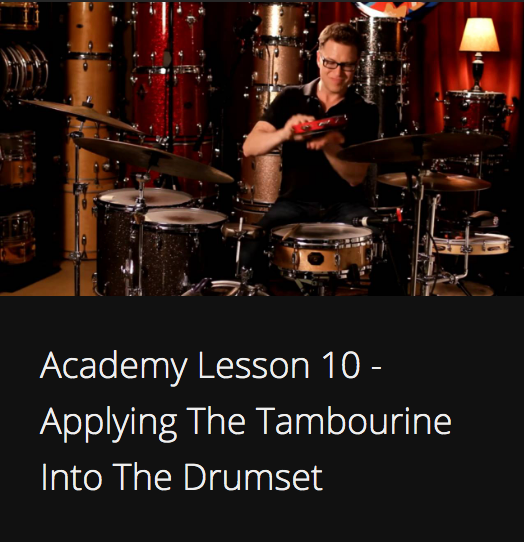 Academy Lesson 10 - Applying The Tambourine Into The Drumset