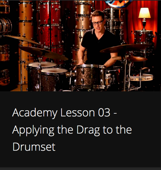Academy Lesson 3 - Applying the Drag to the Drumset