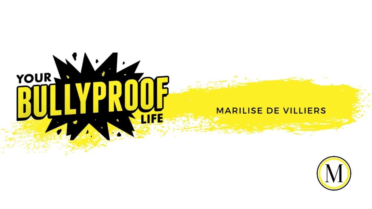YOUR BULLYPROOF LIFE