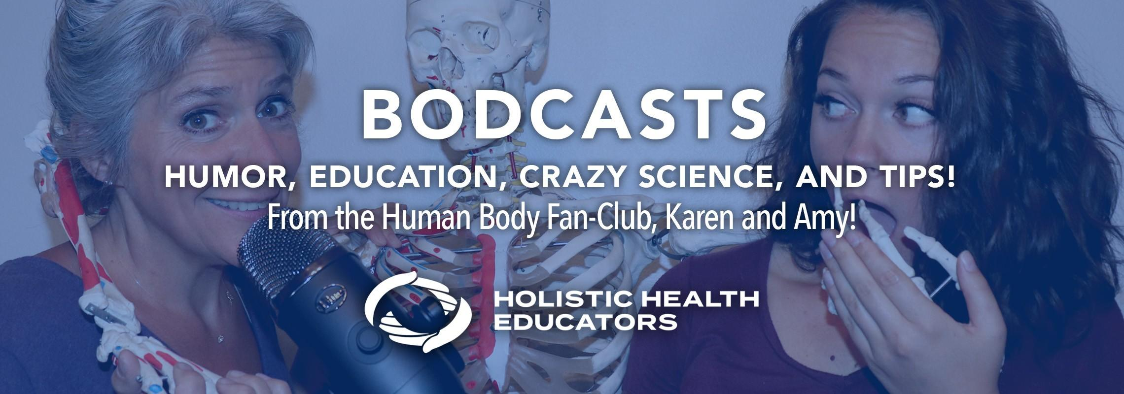 holistic podcast, healthy podcast, human body podcast
