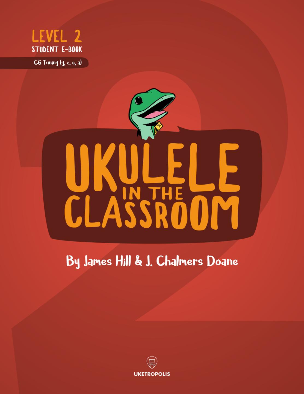 Ukulele in the Classroom Level 2