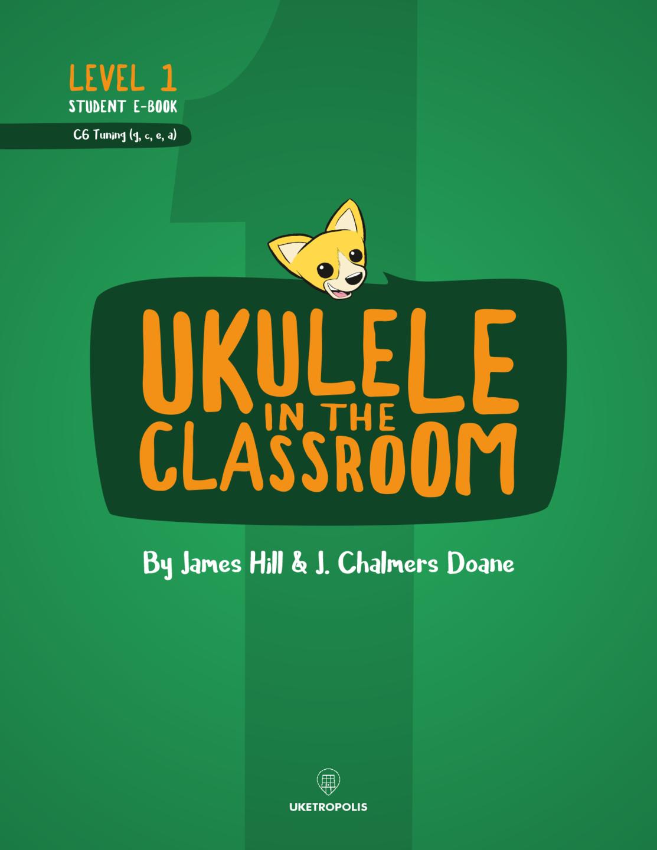 Ukulele in the Classroom Level 1