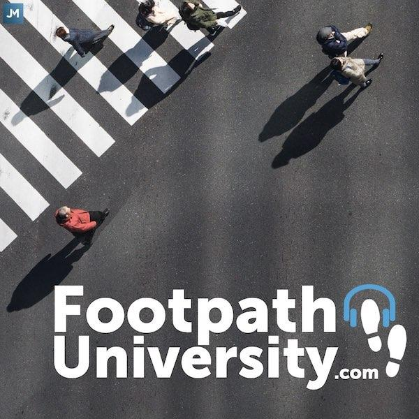 Footpath University is the habit of daily walking listening to a podcast. Change and reinvention requires new ideas and strategies. Expand your mind and shrink your waistline