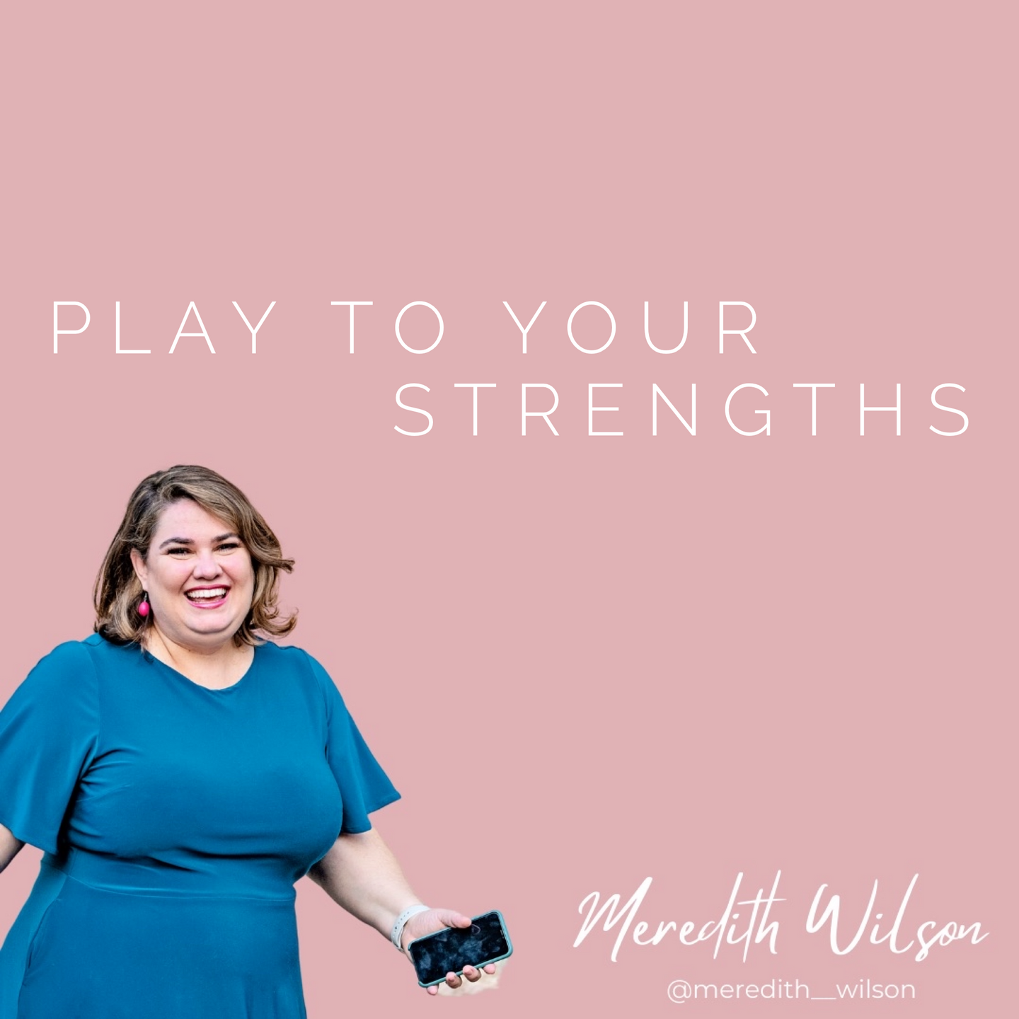 Play to your Strengths Pink