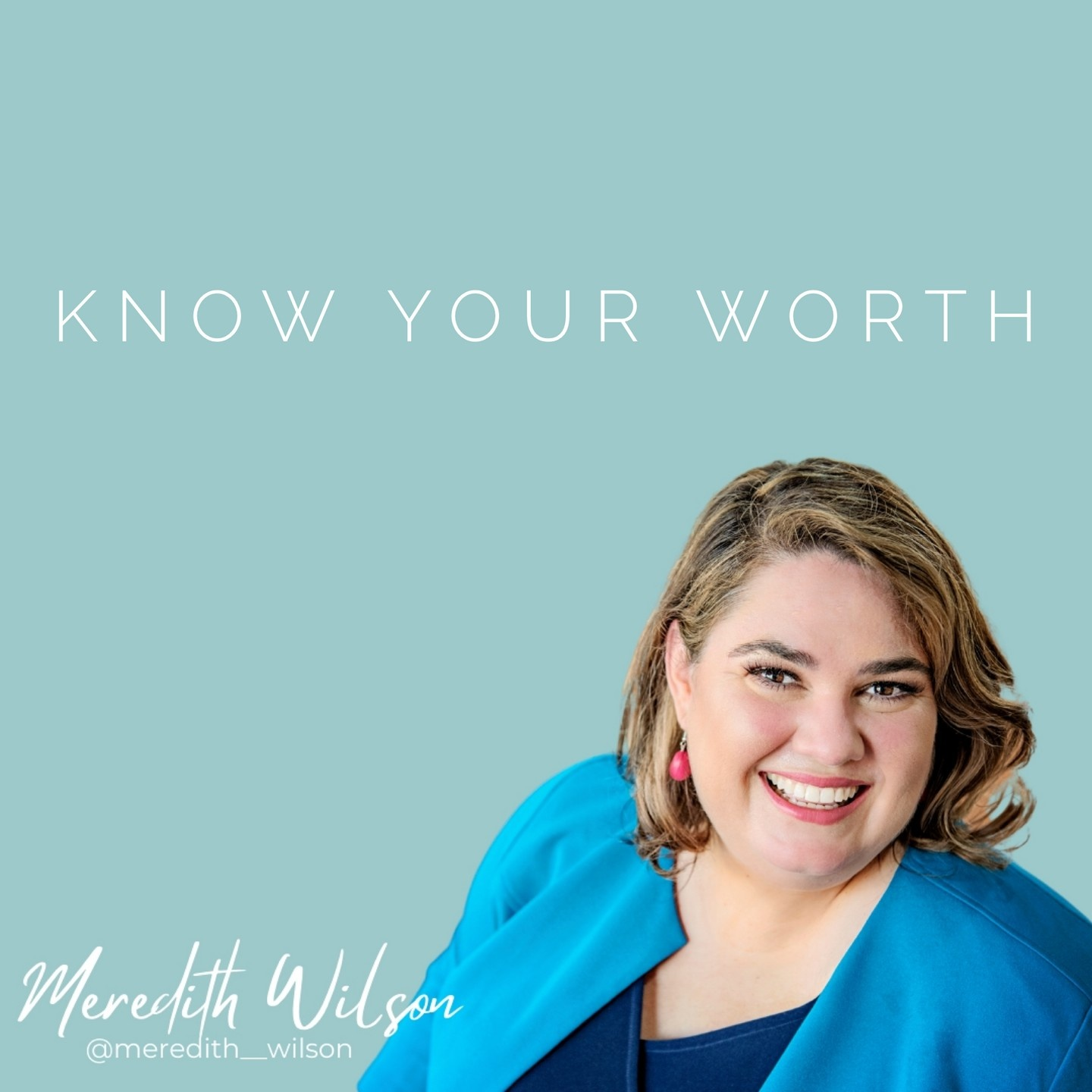 Know your Worth Green