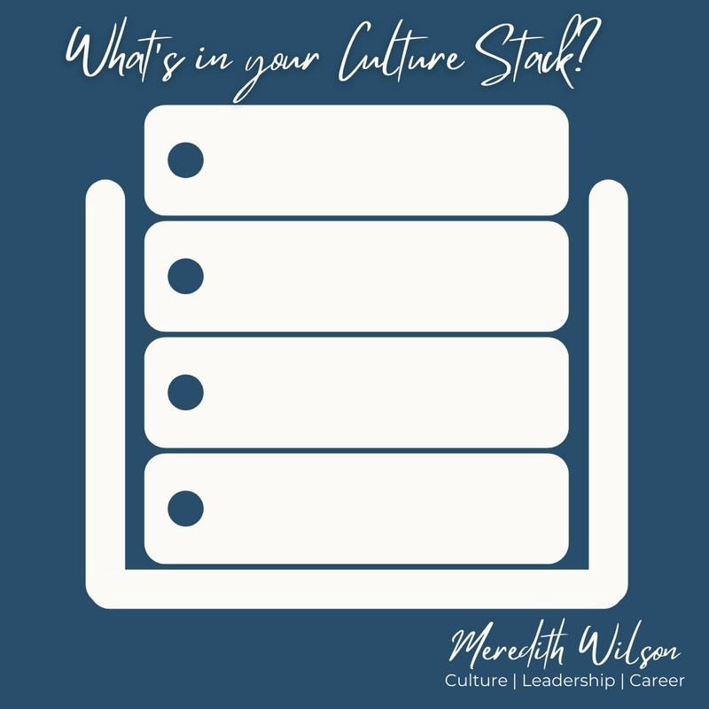 What's in your Culture Stack? Blue