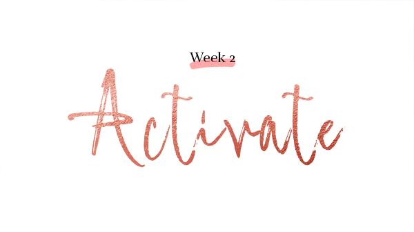 week 2 activate