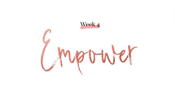 week 4 Empower