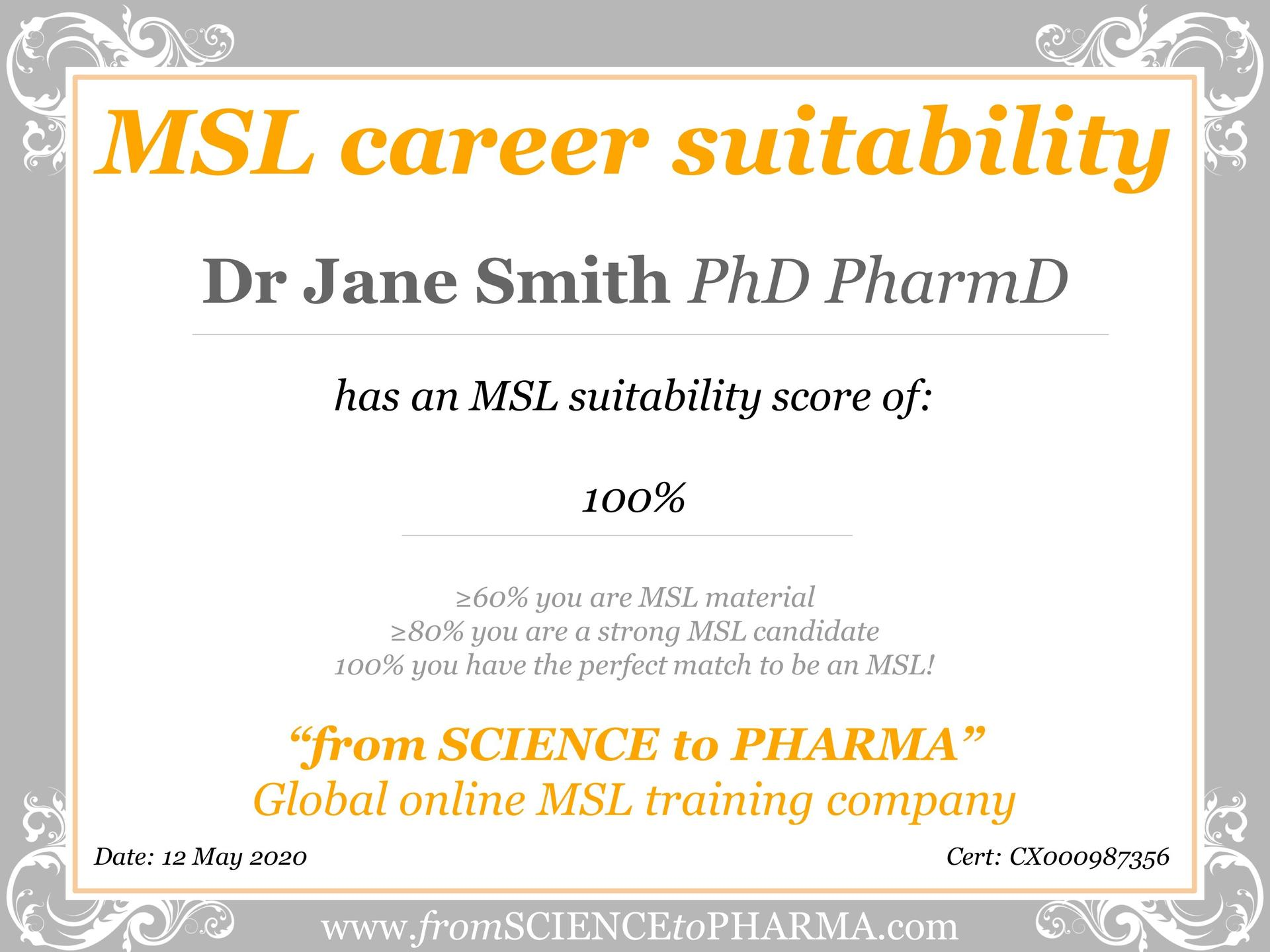 MSL TRAINING. FSTP, FROM SCIENCE TO PHARMA, MEDICAL SCIENCE LIAISON. MSL suitability test