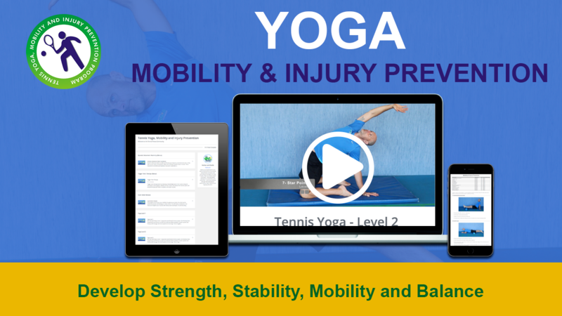 Tennis Yoga, Mobility and Injury Prevention