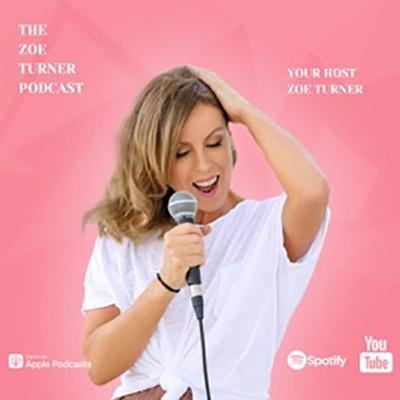 Zoe Turner Podcast