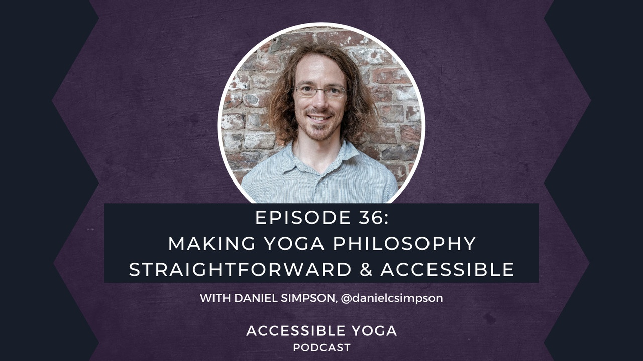 Accessible Yoga Podcast Episode 36