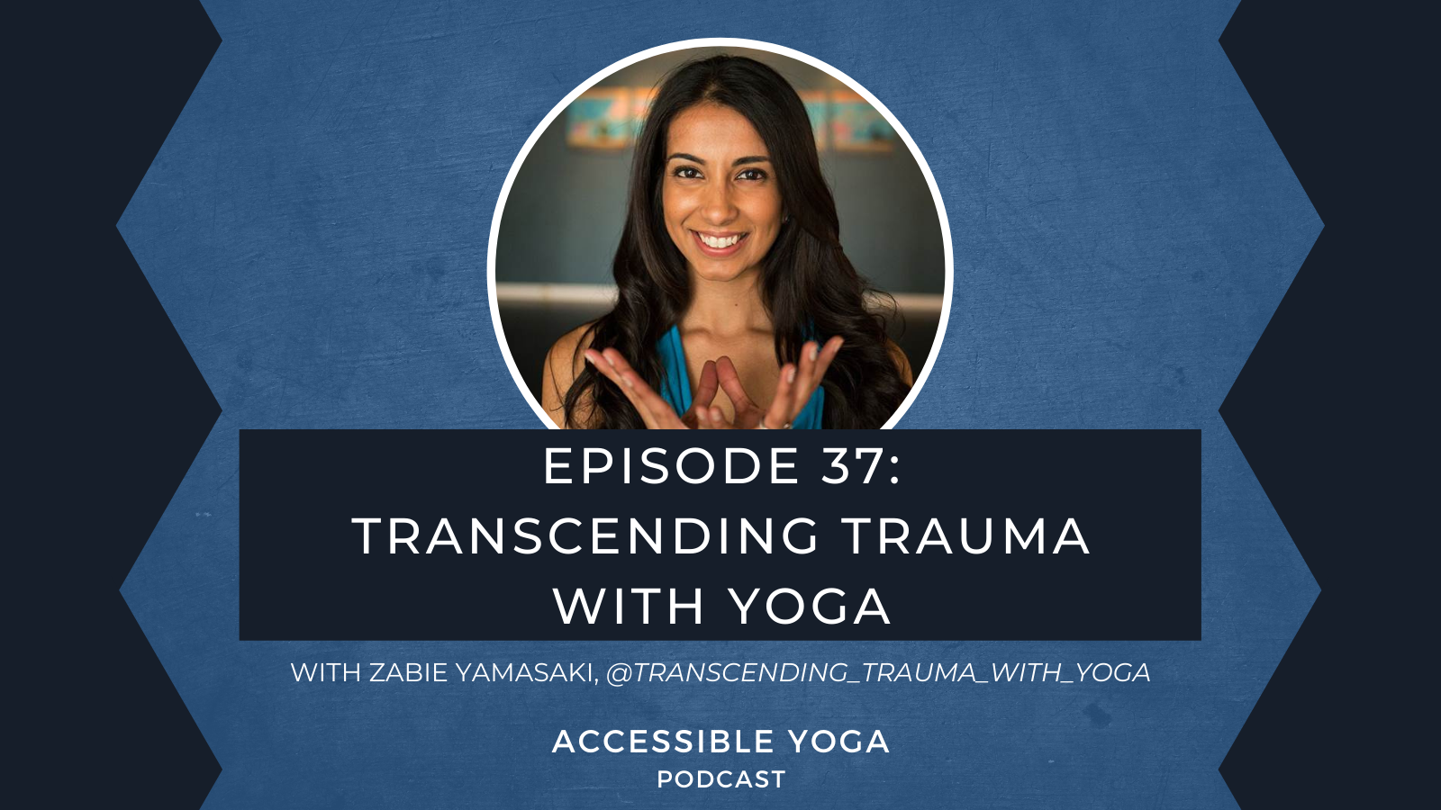 Accessible Yoga Podcast Episode 37