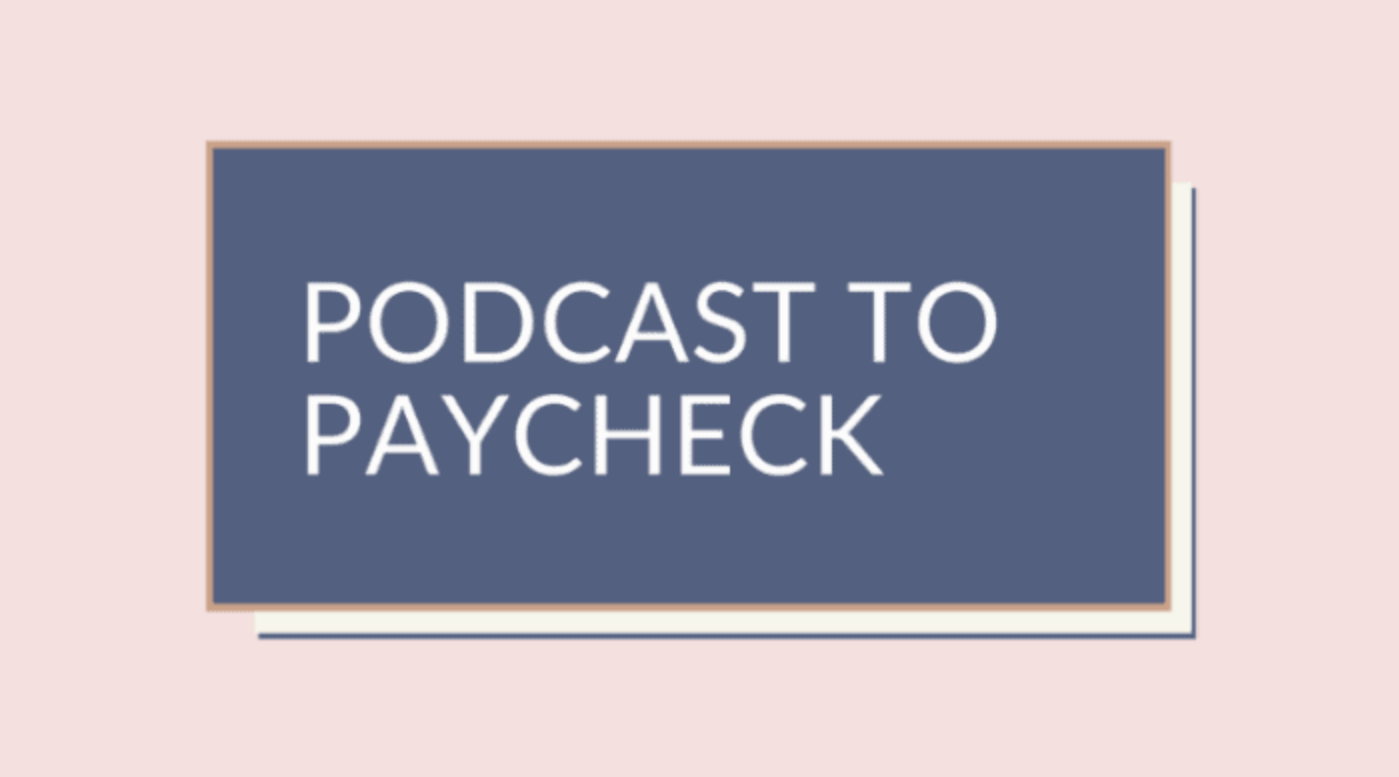 making money from podcast