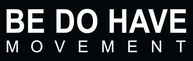 Be Do Have Movement Logo