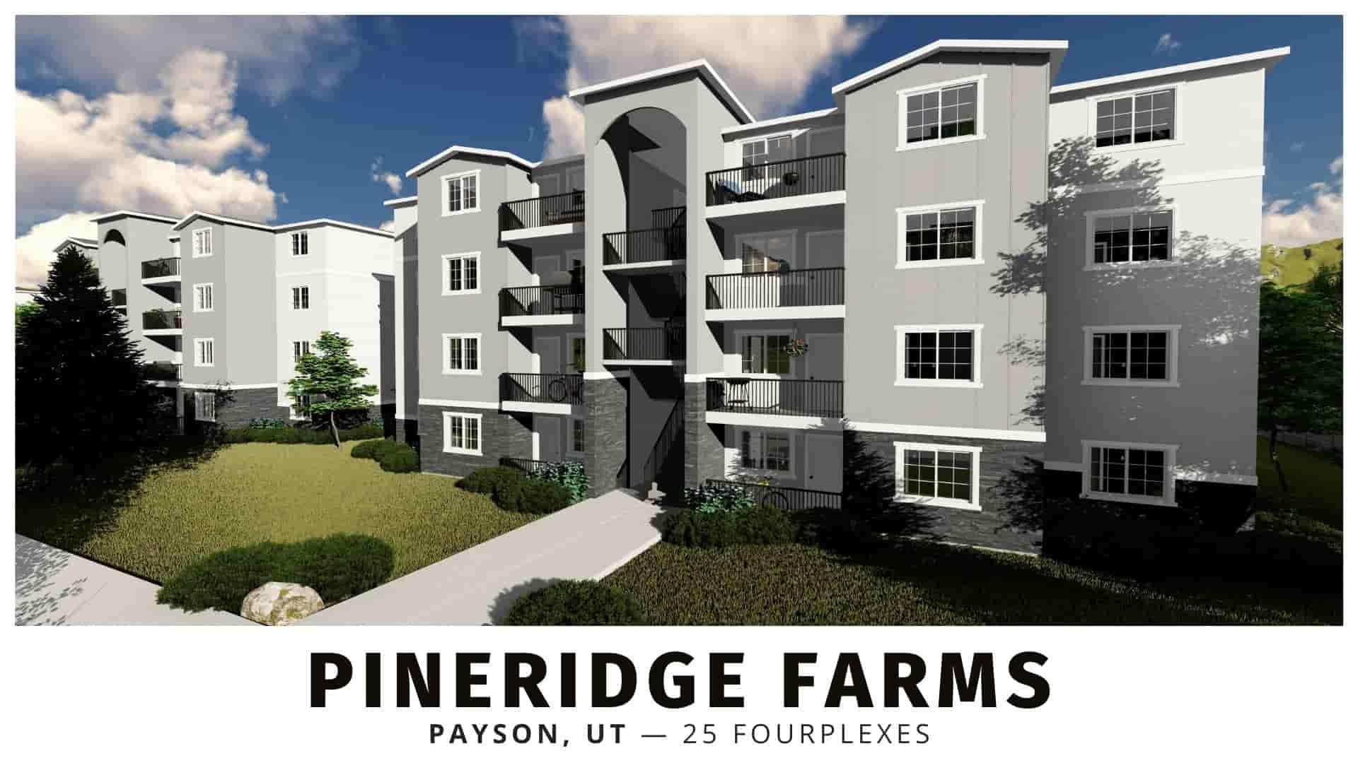 Pineridge Farms Fourplexes for Sale in Payson, Utah