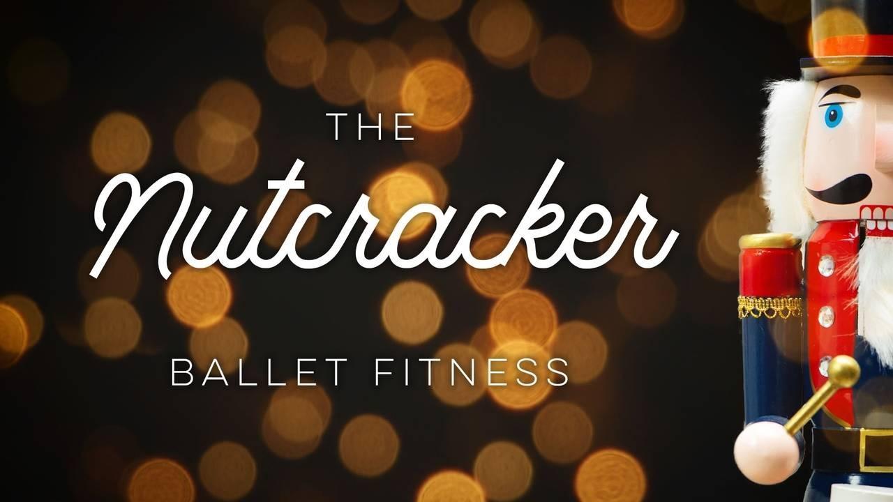 Nutcracker Ballet Fitness