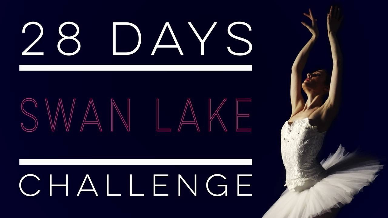 Swan Lake 28 Day Challenge