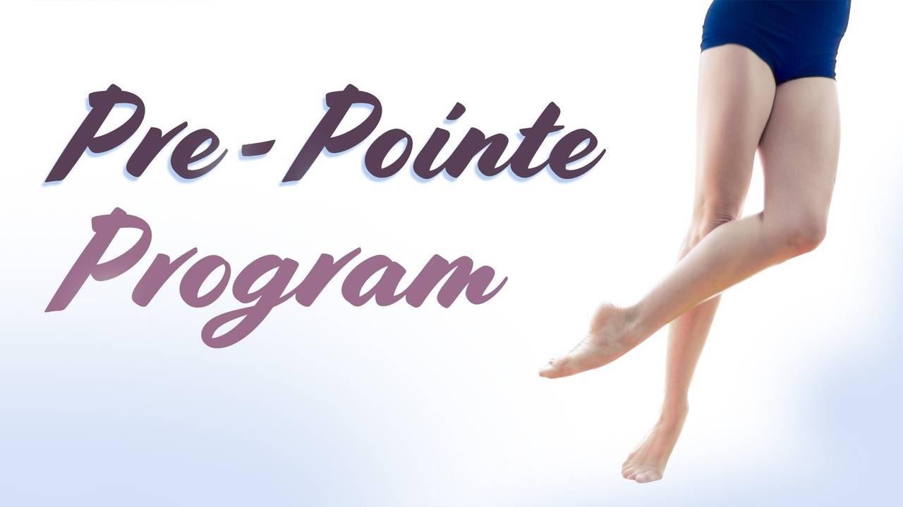 Pre Pointe Program