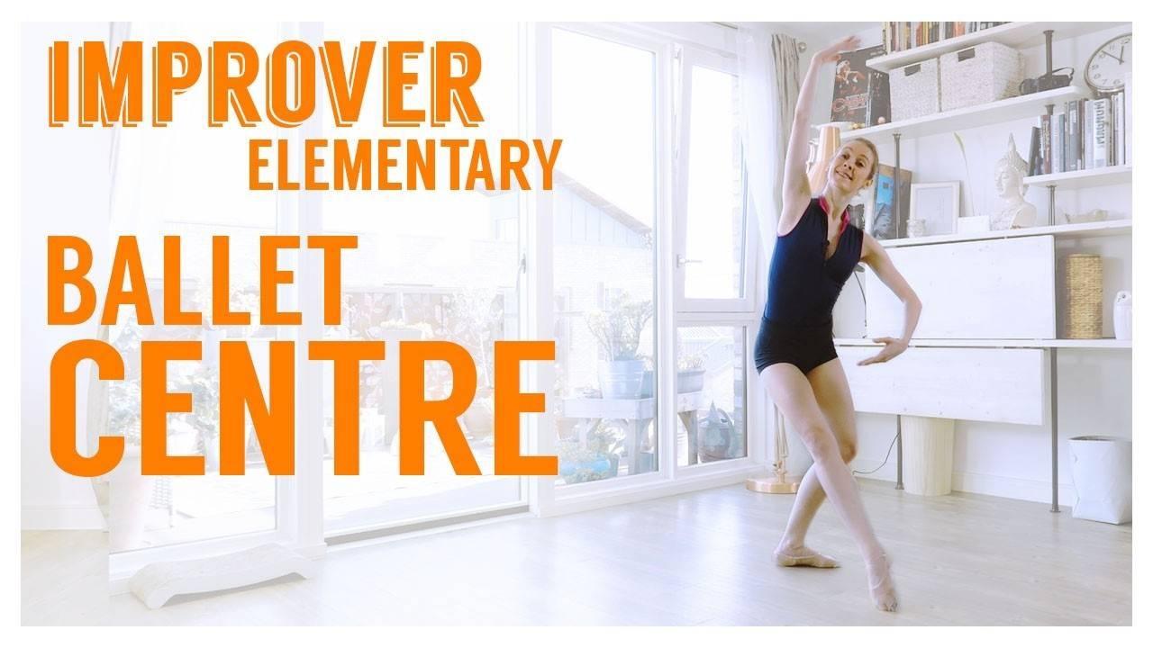 Improver Elementary Ballet Centre