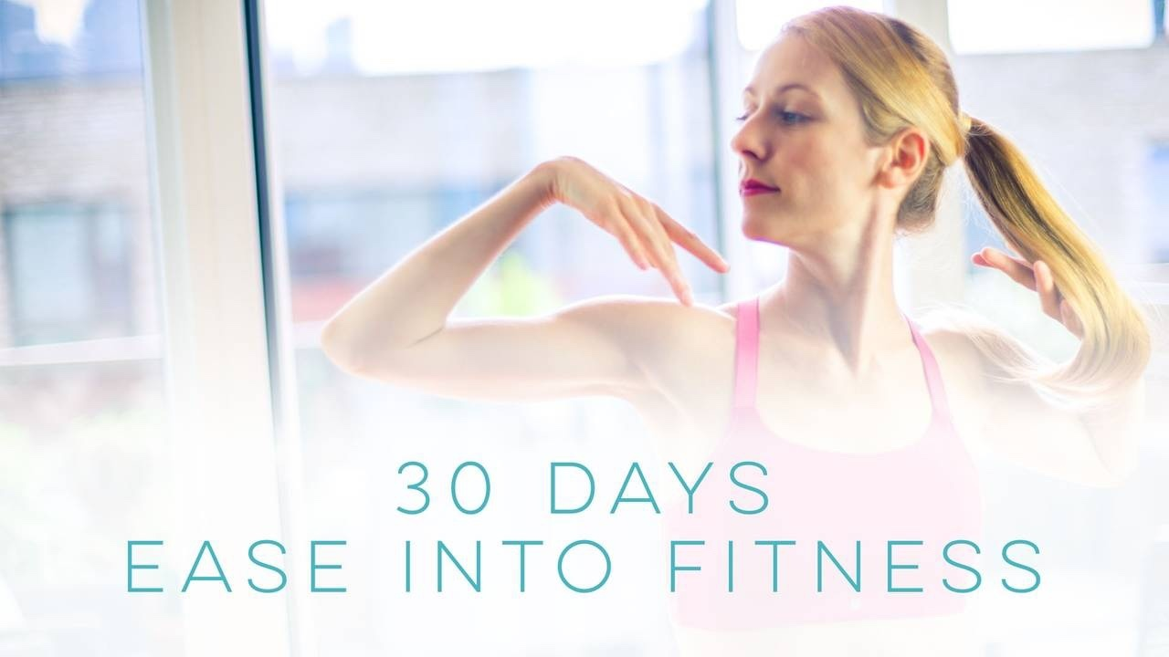 30 Days Ease into Fitness Ballet