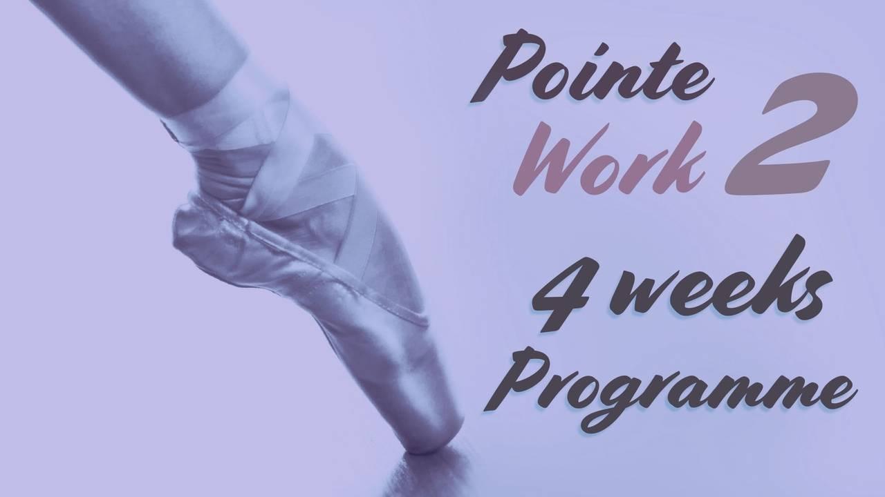Pointe Work 4 week Program