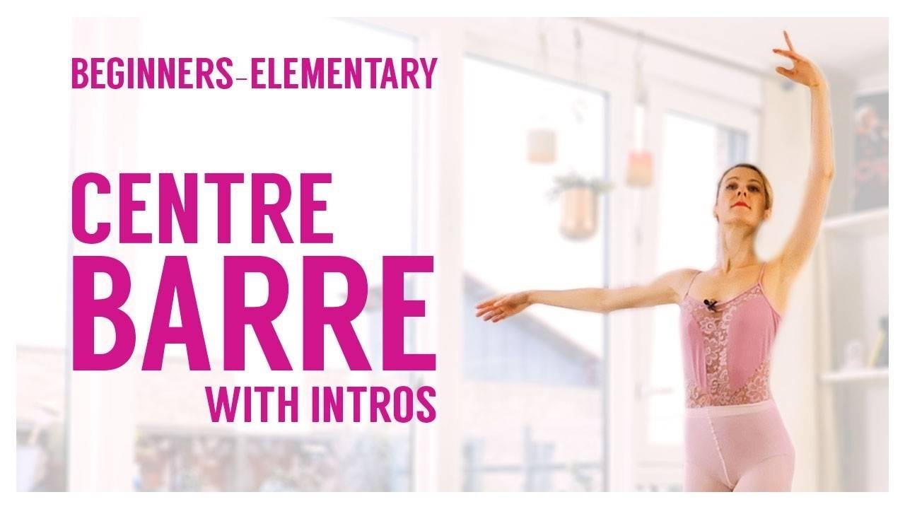 Beginner Elementary Centre Barre