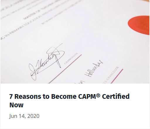 7 Reasons to Become CAPM Certified Now