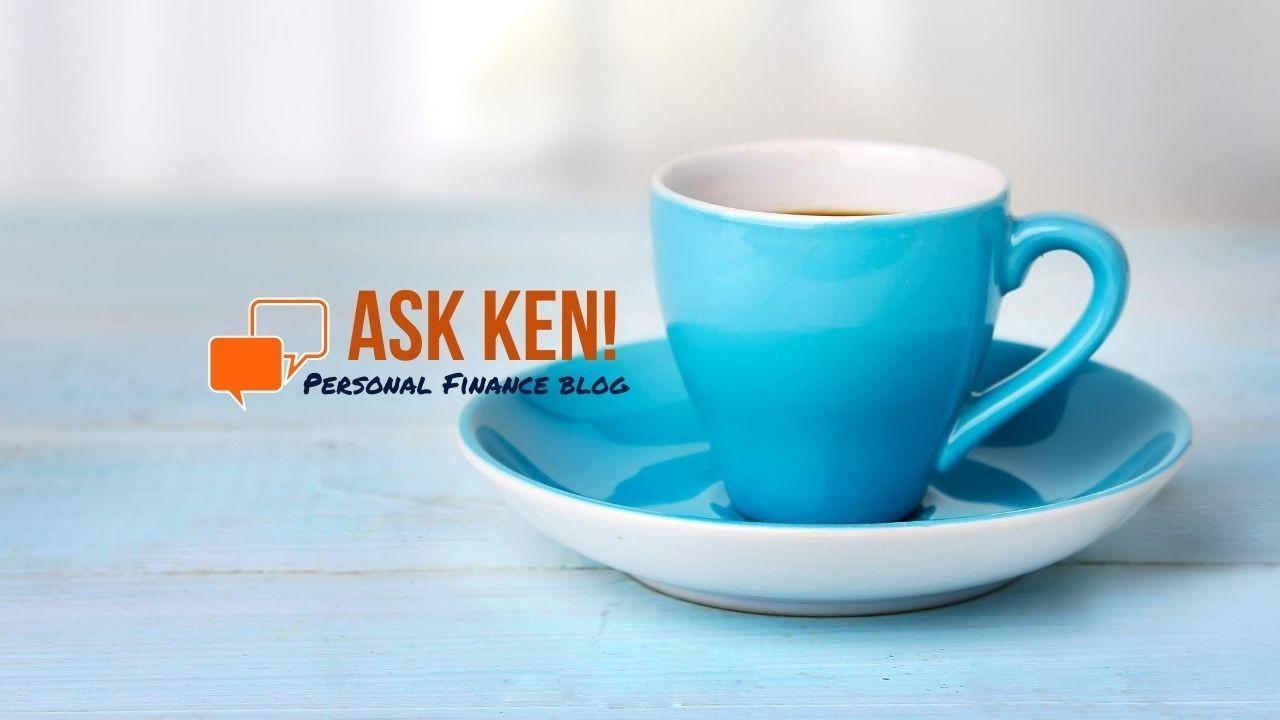 Ask Ken! Personal Finance Blog by Ken Gulliver - Subscribe Today!