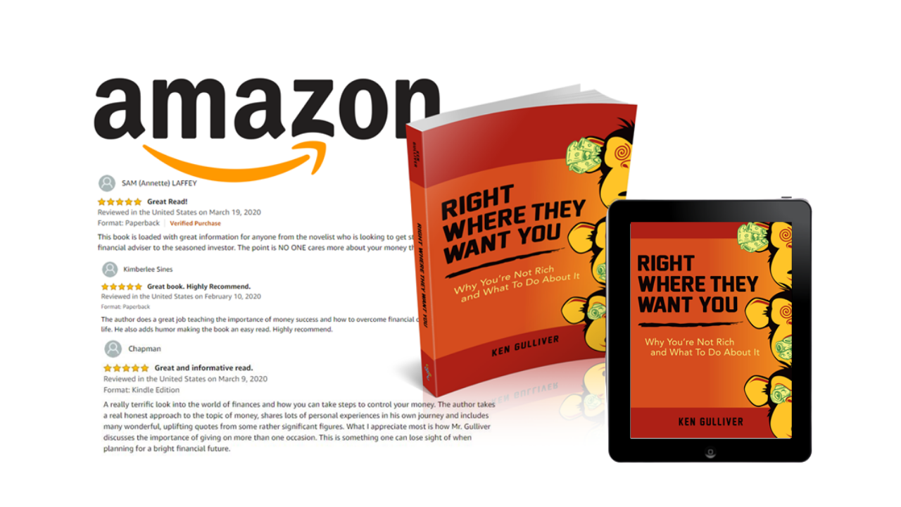 Right Where They Want You: Why You]re not Rich and What to Do about It