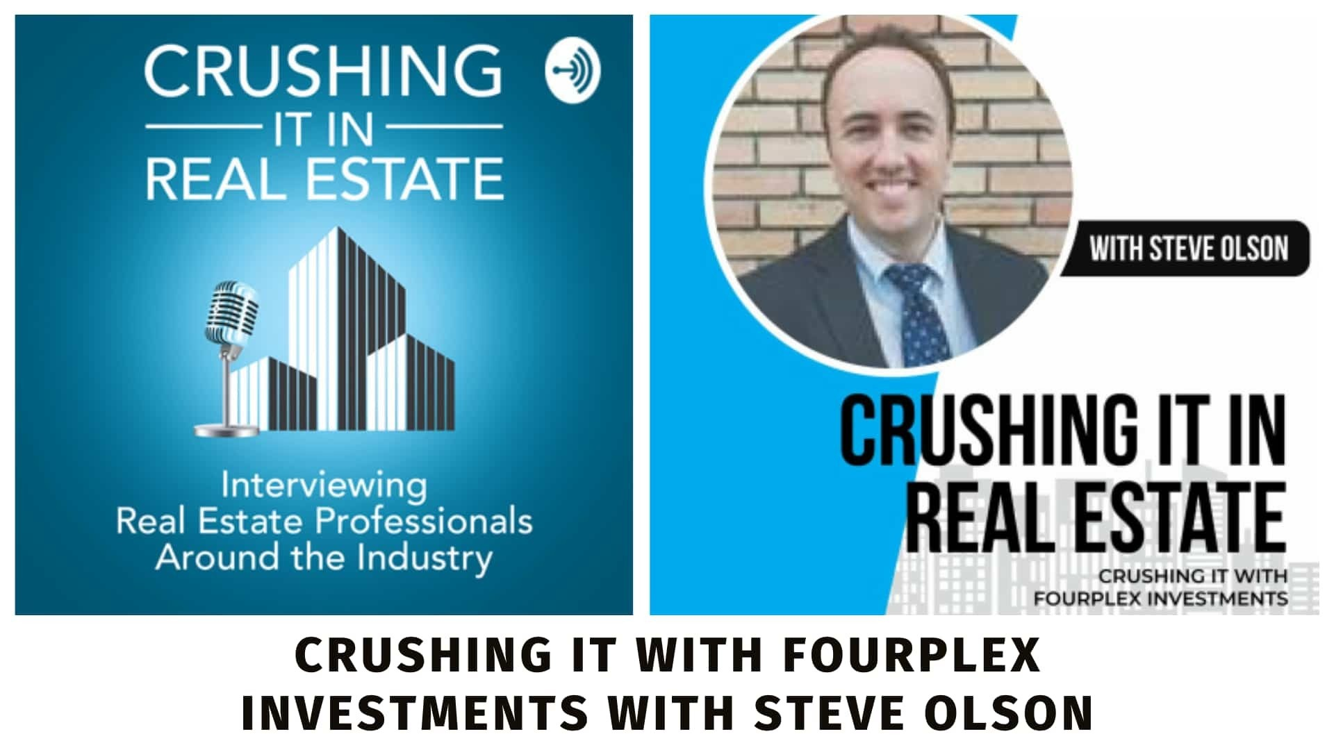 Episode on the Crushing it in Real Estate Podcast