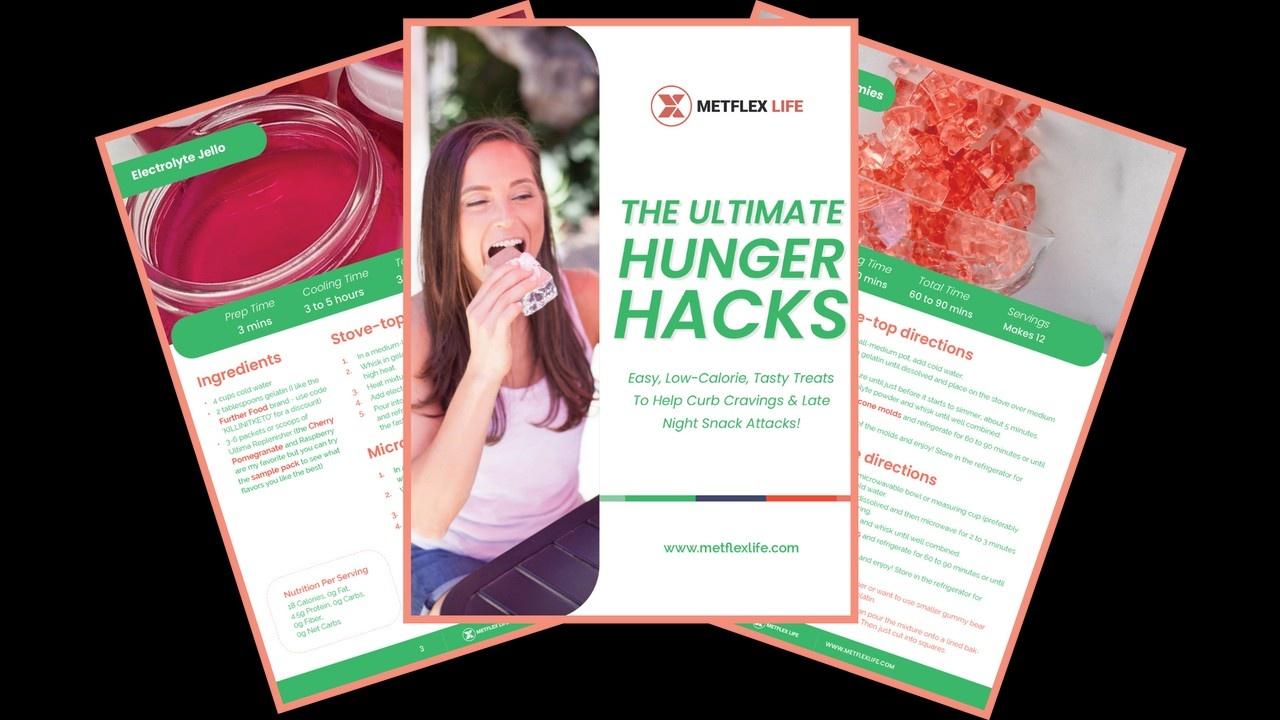 Hunger Hacks Guide