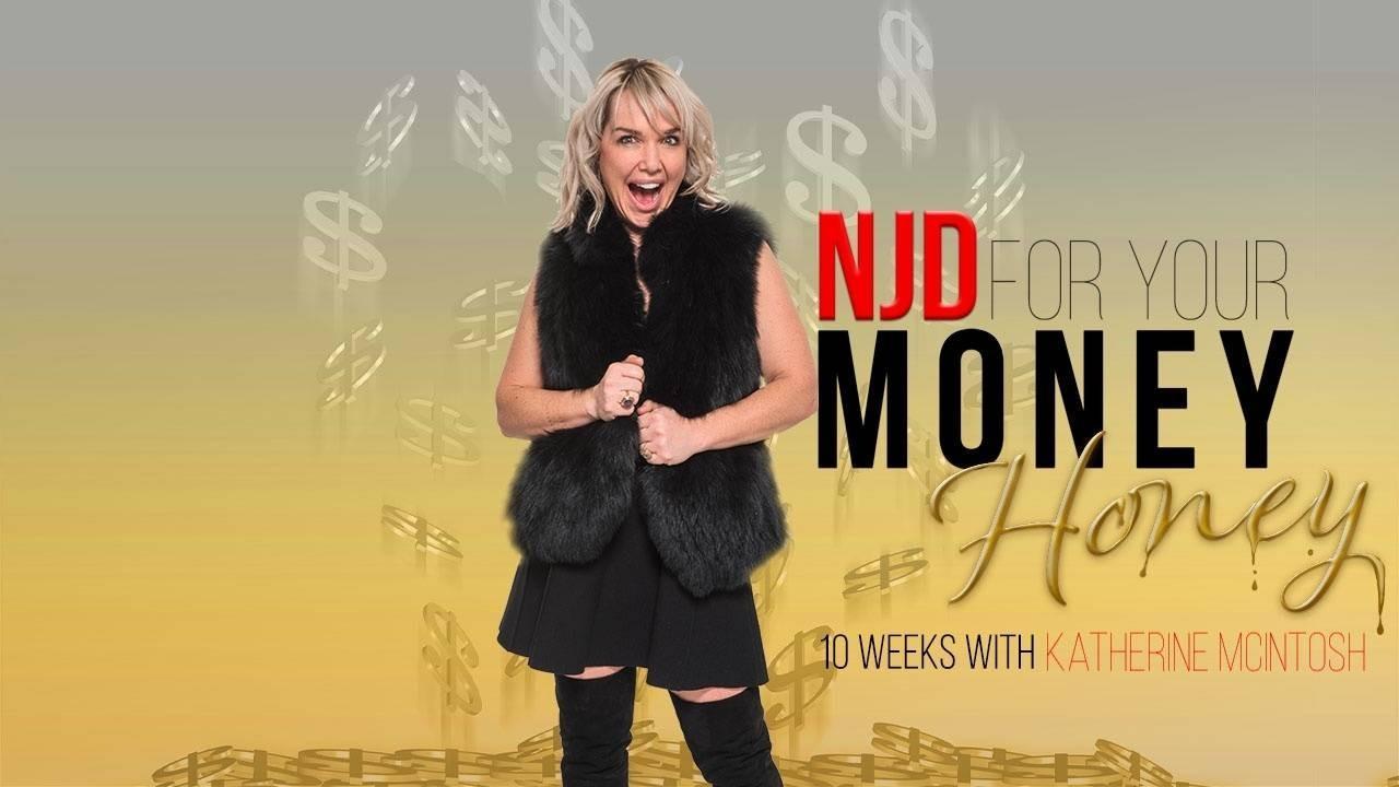NJD For Your Money Honey