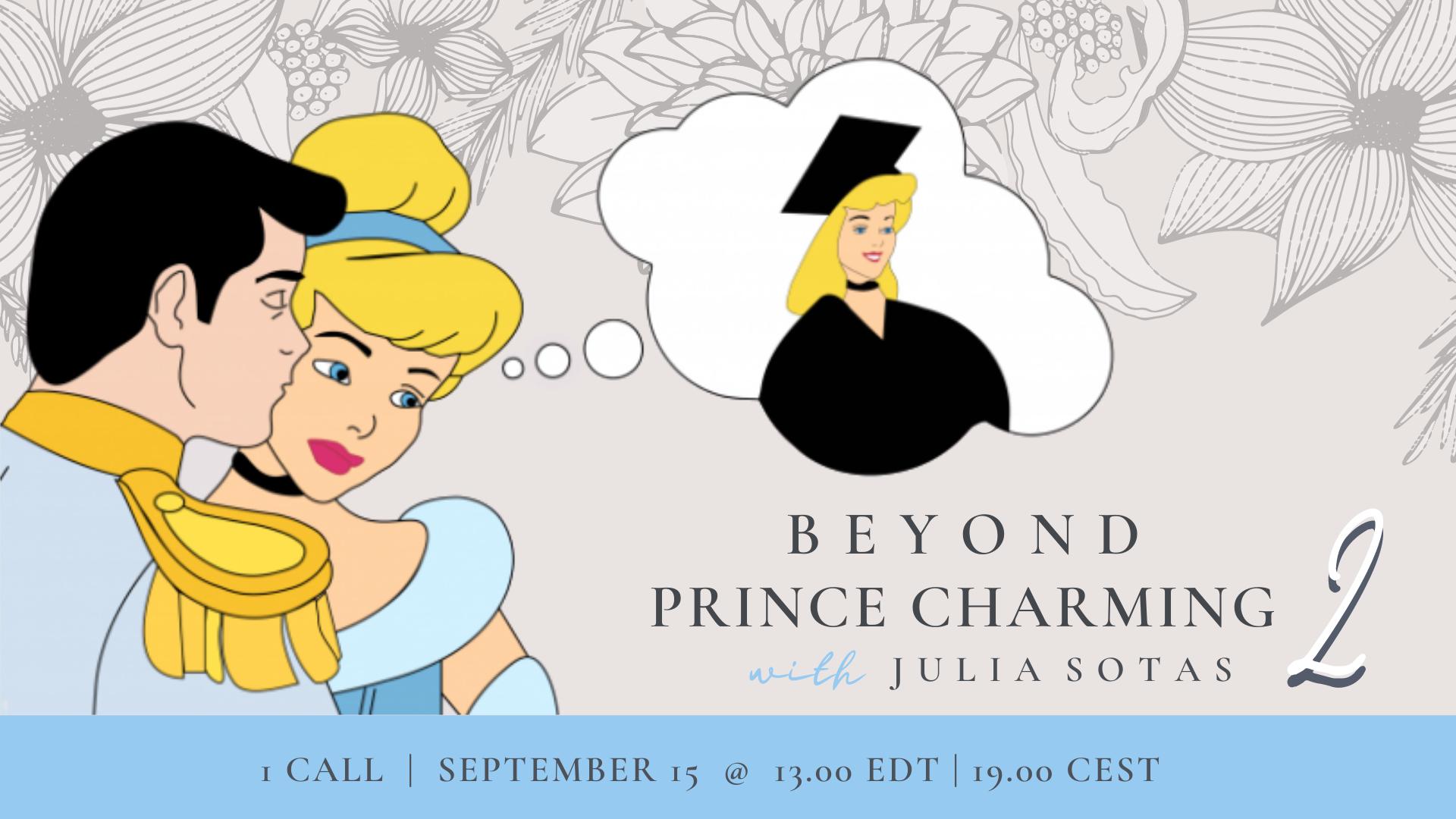 Beyond Prince Charming