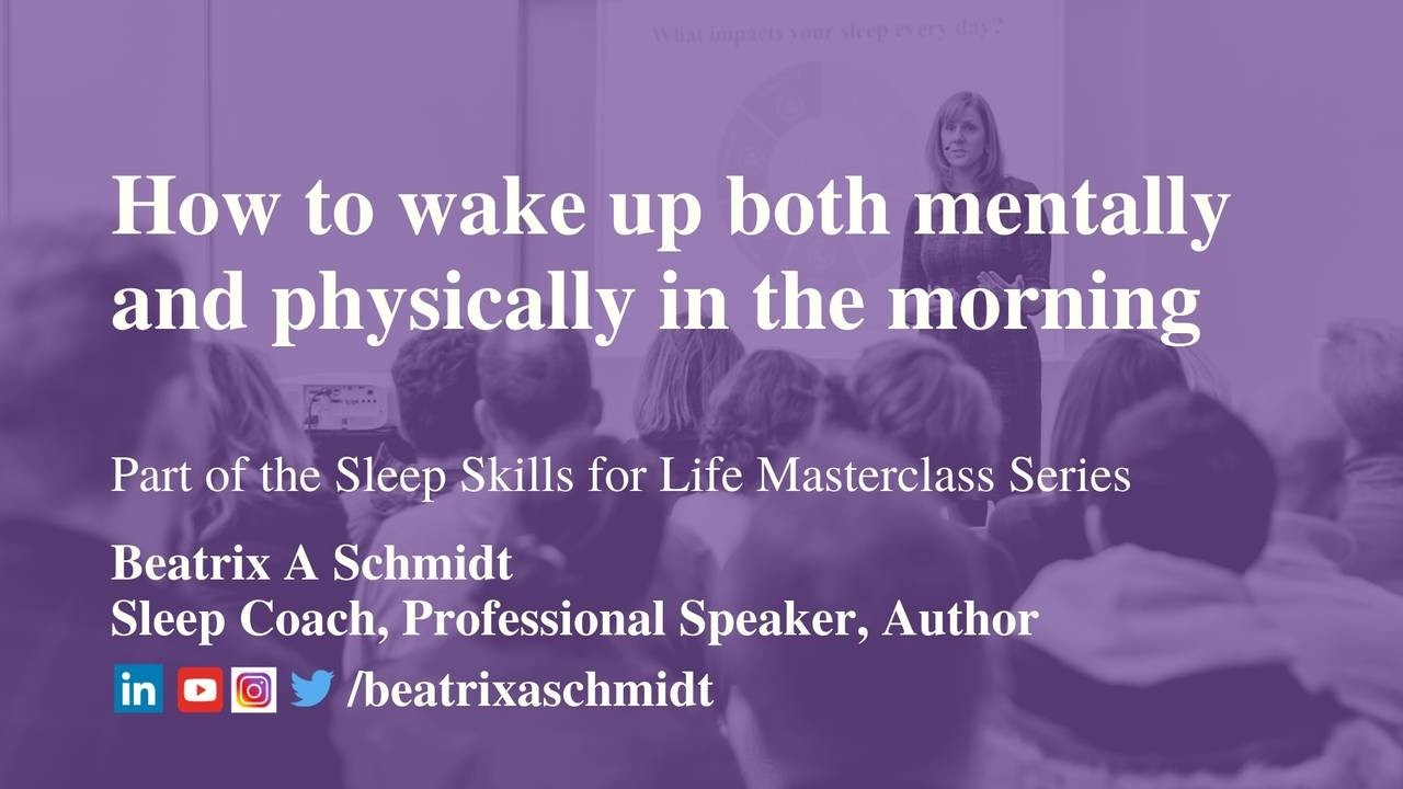Masterclass with Beatrix A Schmidt - How to wake up both mentally and physically