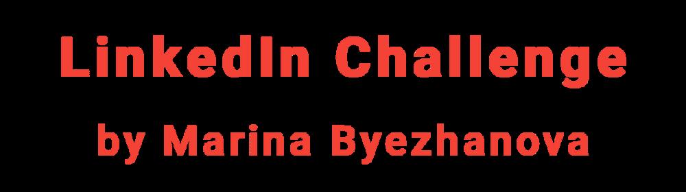 LinkedIn Profile Rebrand by Marina Byezhanova