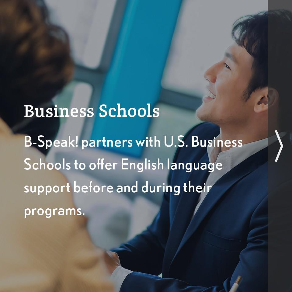 B-Speak! for Business Schools