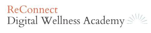ReConnect Digital Wellness Academy
