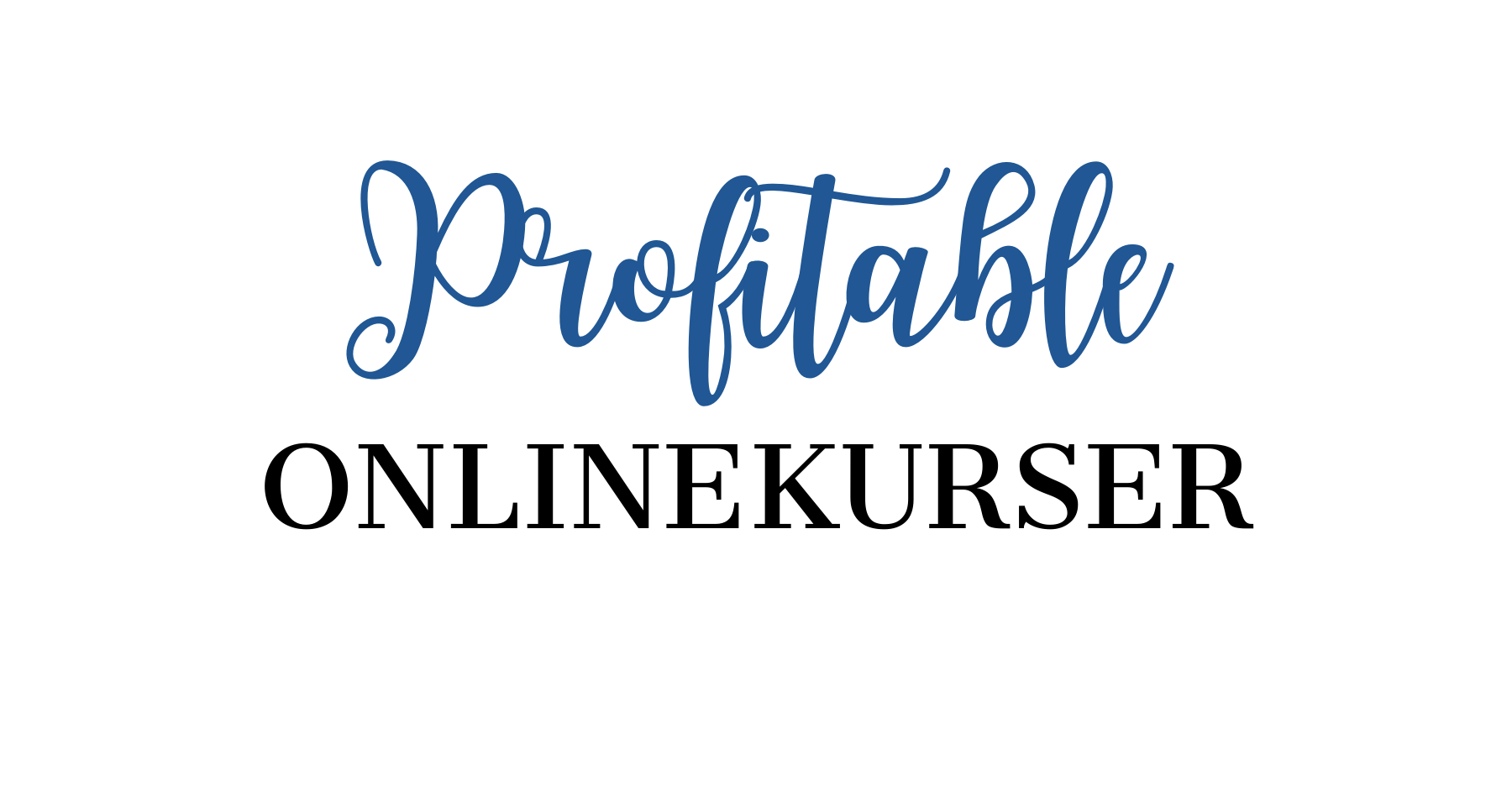 Profitable Onlinekurser