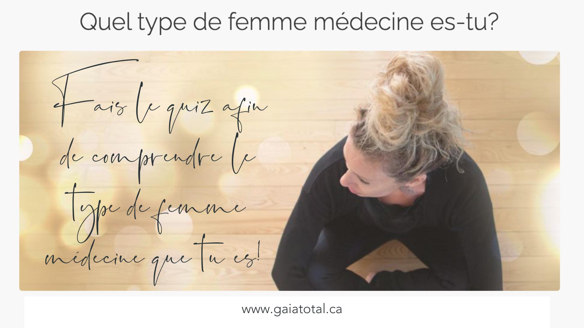 gaia_total_entrepreneure_spirituelle_quiz_femme_medecine