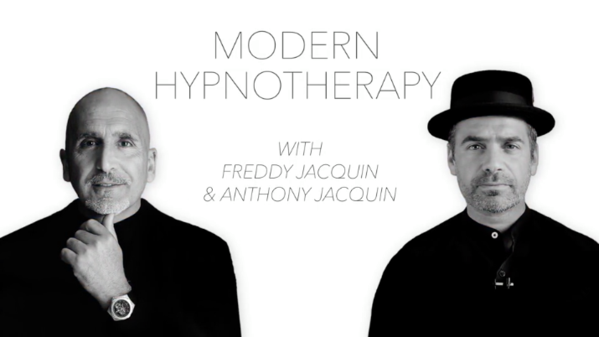Freddy and Anthony Jacquin Modern Hypnotherapy