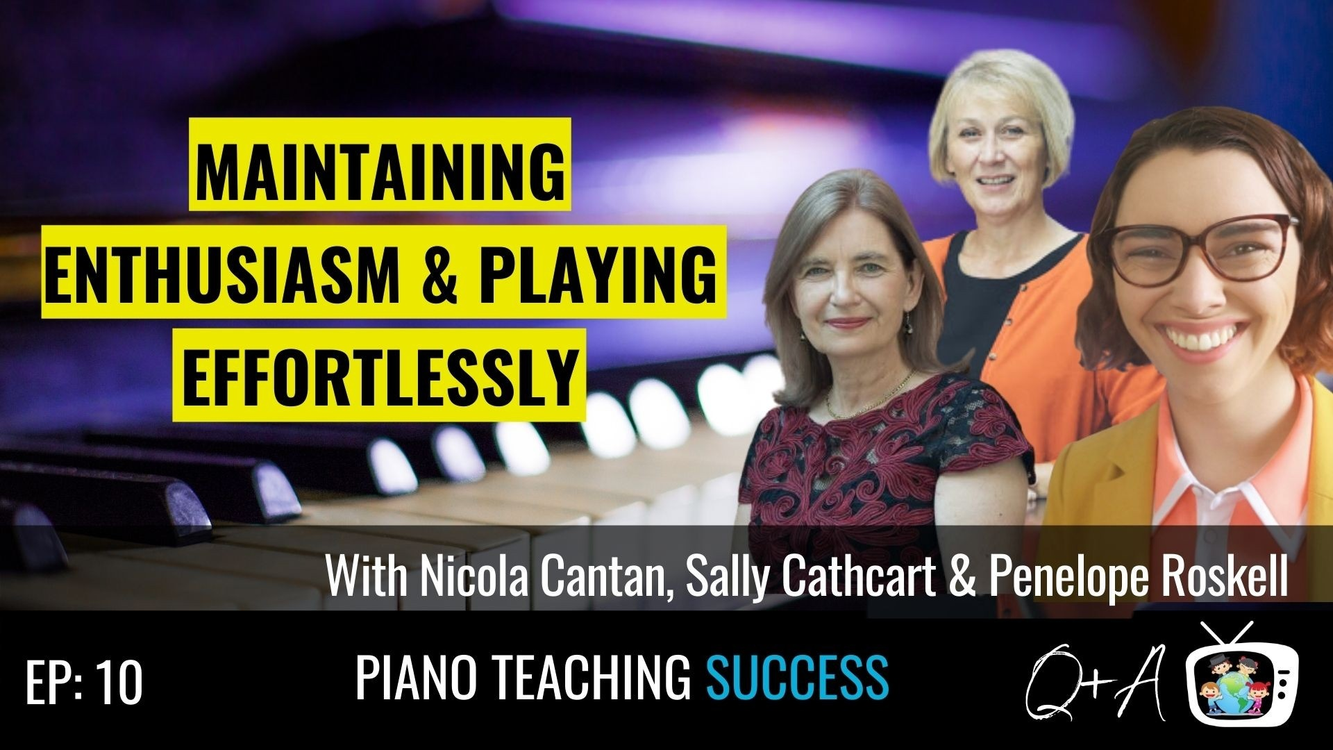 Nicola Cantan, Sally Cathcart, Penelope Roskell