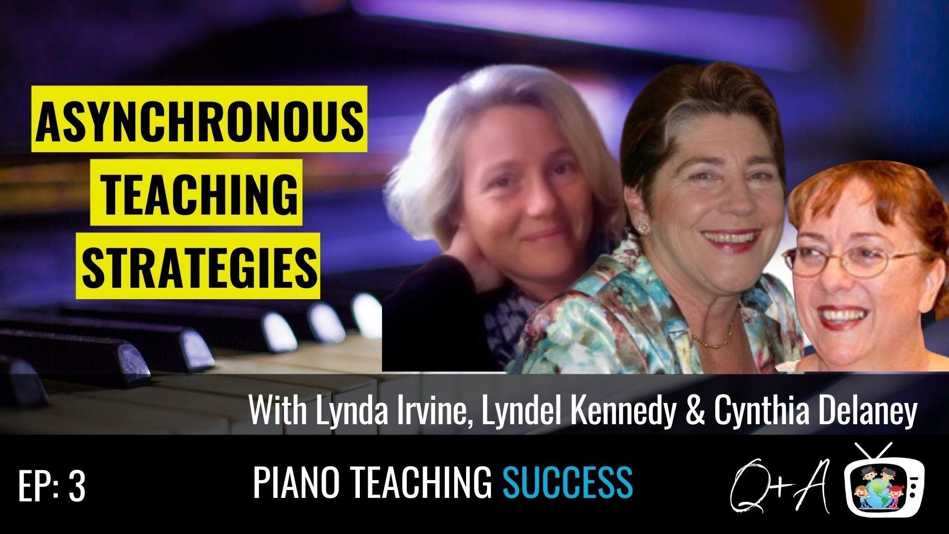 Lynda Irvine, Lyndel Kennedy, Cynthia Delaney