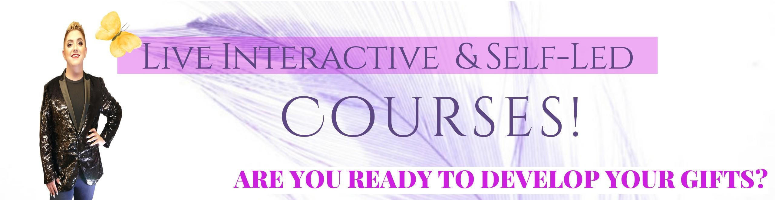 Live Interctive and Self-Led | Courses!