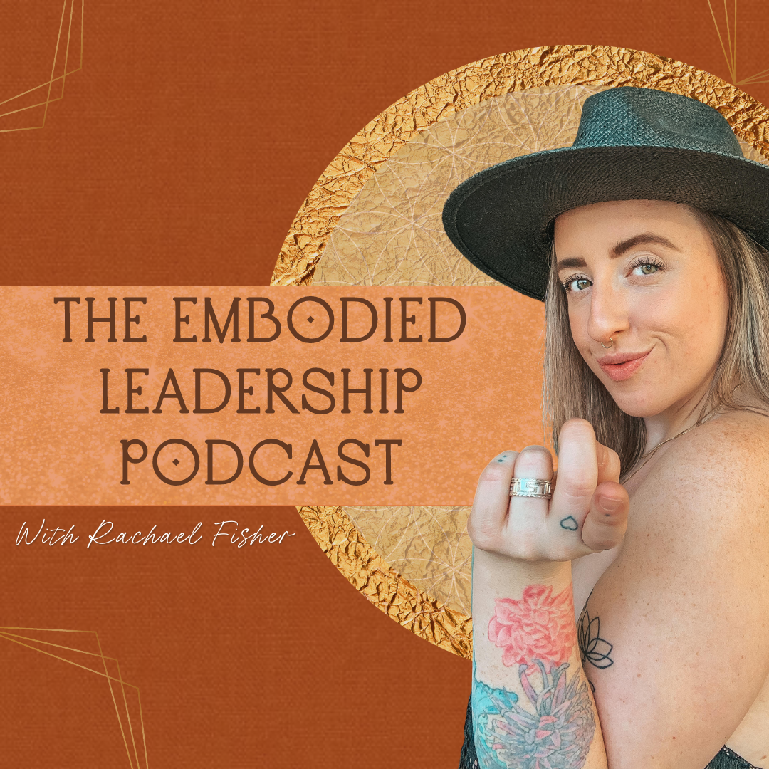 Embodied Leadership Podcast
