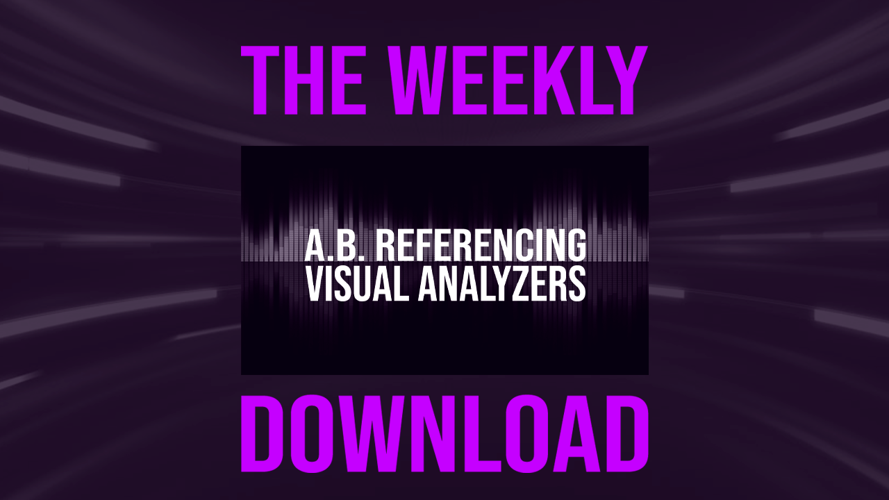 Learn A.B. Referencing Visual Analyzers and put some science to your sound with a free workshop from Producer Dojo!